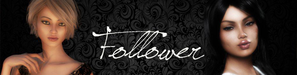 Follower [v0.7F] [Follower]