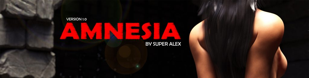 AMNESIA  [Super Alex]