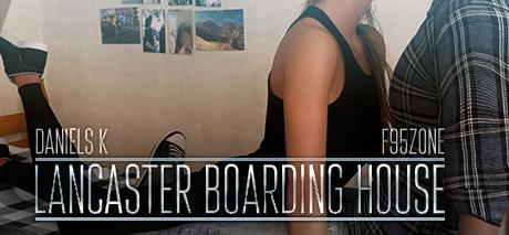 Lancaster Boarding House [Final] [Daniels K]