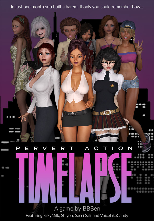 Pervert Action: Timelapse [v0.18.1] [BBBen]