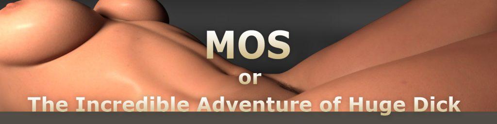 MOS or The Incredible Adventure of Huge Dick [4PadGames]