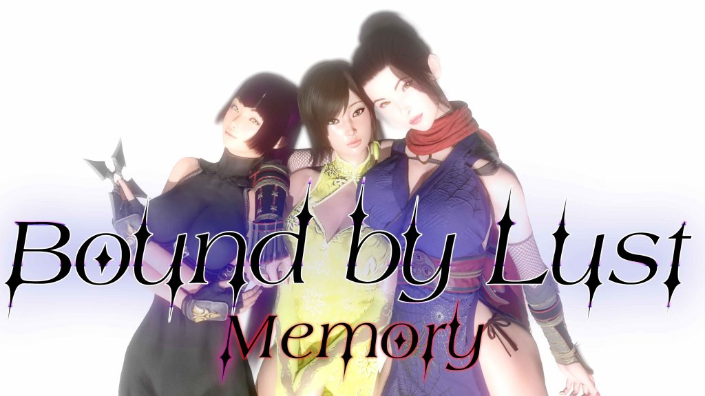 Bound by Lust: Memory